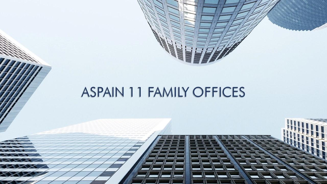 Aspain 11 Family Offices